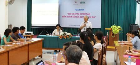 Tọa đàm Bảo tàng Phụ nữ Việt Nam điểm du lịch hấp dẫn dành cho City Tour (Ngày 23/05/2013)